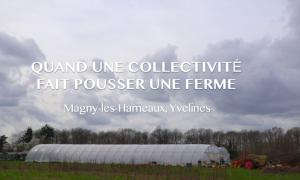 Quand une collectivité fait pousser une ferme